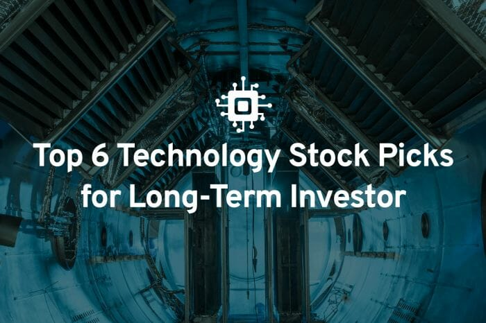 Top 6 Technology Stocks for Long-Term Investors (No FAANG Stocks) — Weekly Top Picks
