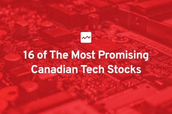 16 of The Most Promising Canadian Tech Stocks