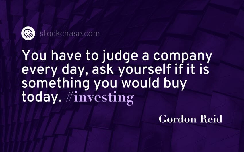 Quote - Ask yourself if you would buy today