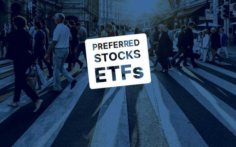 Preferred Stock ETFs
